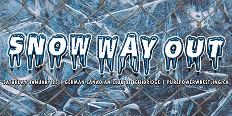 PPW Snow Way Out (featuring a STEEL CAGE MATCH!) tickets