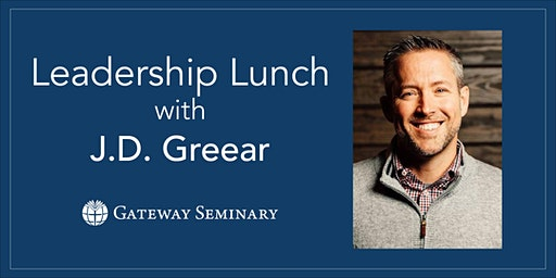 Leadership Lunch with J.D. Greear
