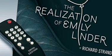 Artworks presents:  Intimate Theater   The Realization of Emily Linder