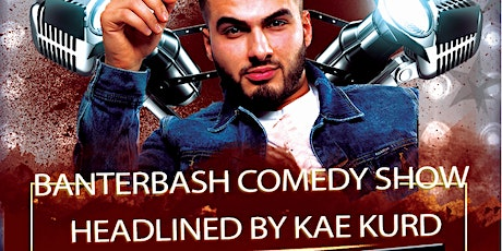 Banterbash Comedy night at Megaro bar - Kae Kurd tickets