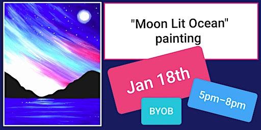 Moon Lit Ocean  Paint & Sip