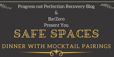 Safe Spaces Dinner with Mocktail Pairings tickets