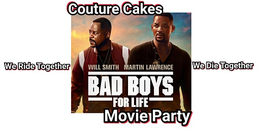 Bad Boys For Life Movie Party