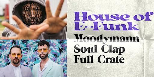 MOODYMANN + SOUL CLAP + FULL CRATE at 1015 FOLSOM