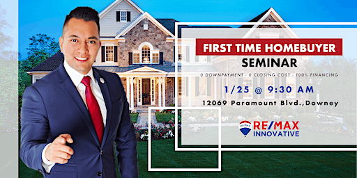 FREE FIRST TIME HOMEBUYER SEMINAR, GET 15K-35K IN DOWNPAYMENT ASSISTANCE