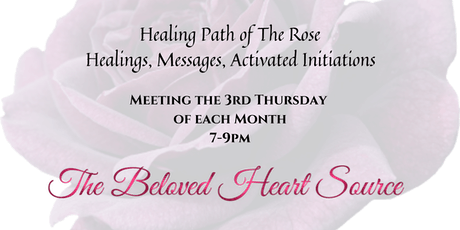 Healings, Messages, Initiations - Healing Path of The Rose tickets