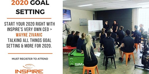Inspire Presents: Goal Set Your Way to Success in 2020 !