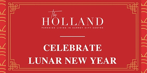The Holland's Lunar New Year Celebration