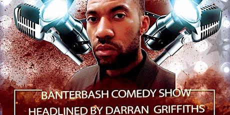 Banterbash Comedy night at Megaro bar - Darran Griffiths tickets