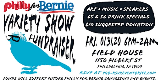 Philly for Bernie Variety Show Fundraiser