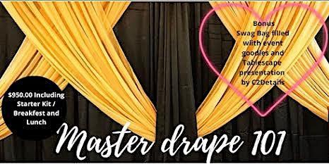Master Drapery 101