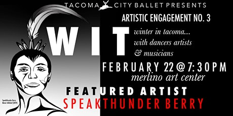 Winter in Tacoma... with dancers artists & musicians tickets