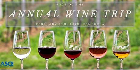 ASCE OC YMF - Annual Wine Trip 2020 tickets
