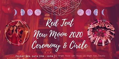 Red Tent New Moon 2020 Ceremony & Circle tickets