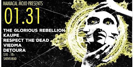 The Glorious Rebellion Jan31