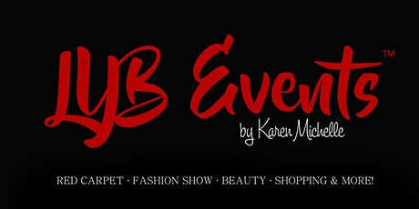 LYB Events 2020 SPRING - Red Carpet, Fashion Show, Beauty, Shopping & More! tickets