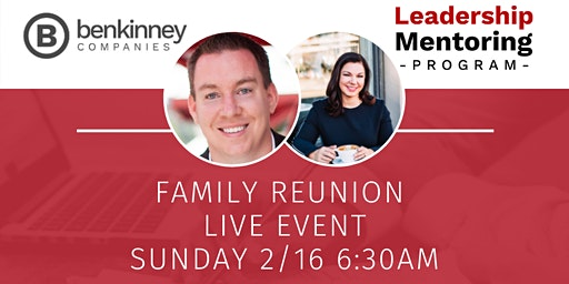 Ben Kinney Leadership Mentoring Program LIVE EVENT at Family Reunion