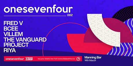 Bass Drop presents onesevenfour 002 - Sydney tickets