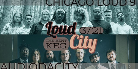 Audiodacity & Chicago Loud 9 at The Bent Keg tickets