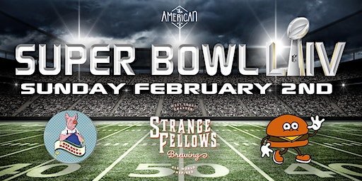 Super Bowl LIV at The American