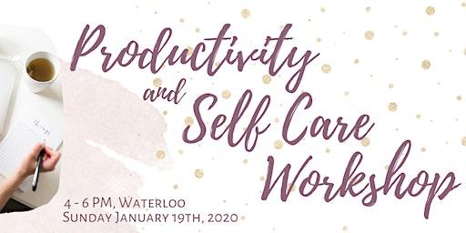 Productivity + Self Care Workshop