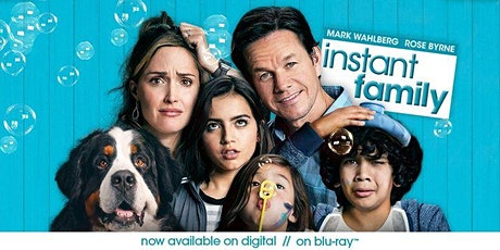 Free Community Screening of Instant Family tickets