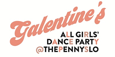 Galentines Dance Party at The Penny