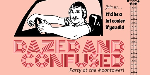 The 5th Maplewood Parent Prom: Dazed and Confused. Party at the Moontower!