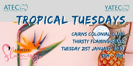 ATEC/YATEC Tropical Tuesday tickets