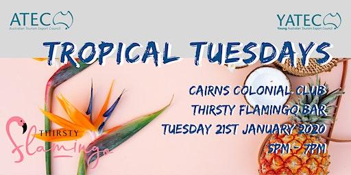 ATEC/YATEC Tropical Tuesday