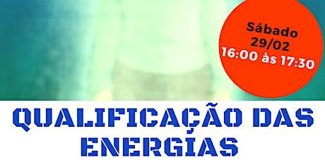 """Palestra Gratuita: """"Qualificação das Energias."""" ingressos"""
