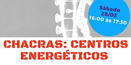 """Palestra Gratuita: """"Chacras: Centros Energéticos."""" ingressos"""