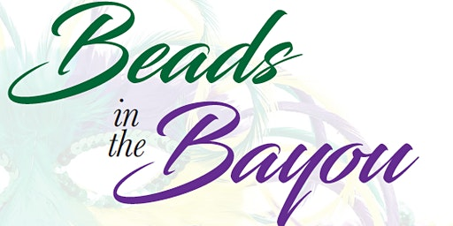 2nd Annual Mardi Gras Party - Beads in the Bayou