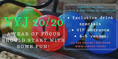 Pub Crawl YYJ 20/20 - A year of focus should start with a bit of fun! tickets