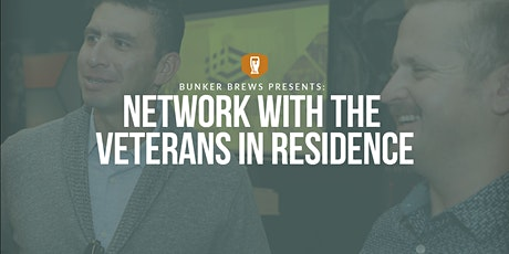 Bunker Brews Bay Area: Network with the Veterans in Residence tickets