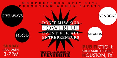 Mompreneurs Stay Lit: Promoting Women Safety   Houston Event tickets