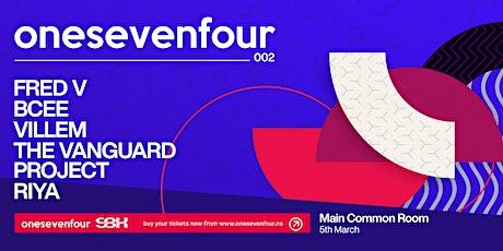 SBK presents: onesevenfour 002 / DUN tickets