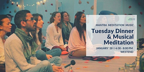 Tuesday Dinner & Musical Meditation West End, 28th Jan tickets