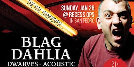 Blag Dahlia (Dwarves Acoustic) tickets