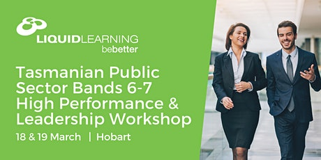 Tasmanian Public Sector Bands 6-7 High Performance & Leadership Workshop tickets