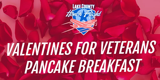 LCHF Valentines for Veterans Pancake Breakfast
