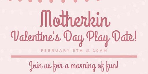 Motherkin Valentines play date