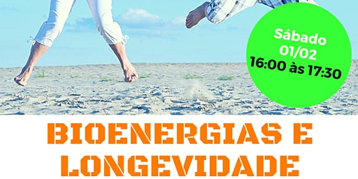 "Palestra Gratuita: ""Bioenergias e Longevidade."""