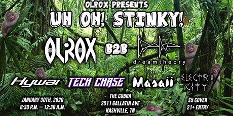 Olrox Presents: Uh Oh! Stinky! tickets