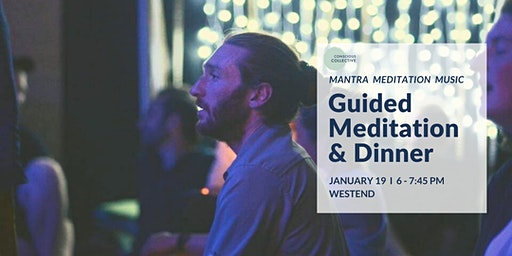 Guided Meditation & Dinner  West End, 19th Jan