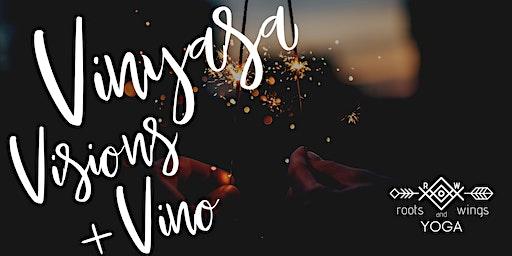 Vinyasa Visions + Vino