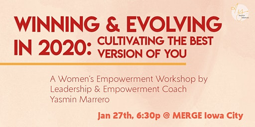 Winning & Evolving in 2020: Cultivating the best version of you