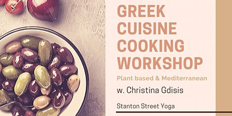 Greek Cuisine Cooking Workshop tickets