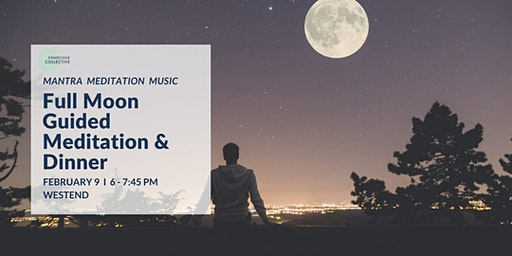 Full Moon Guided Meditation & Dinner  West End, 9th Feb