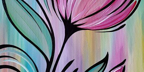 An Evening w/ Paintergirl~ Tiptoe Thru Tulips~ Painting & Tapas~ All ages